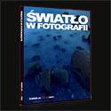Kurs światło w fotografii